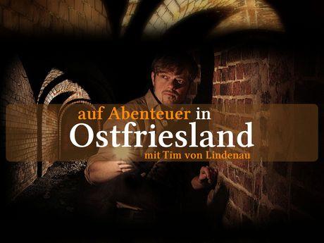 Auf Abenteuer in Ostfriesland